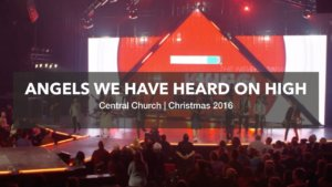 Central Live – Thrill Of Hope
