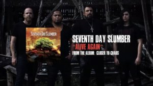 Seventh Day Slumber – Closer To Chaos
