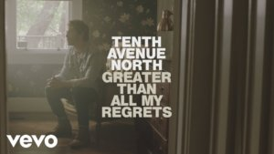 Tenth Avenue North – No Shame