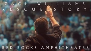 Zach Williams – Rescue Story